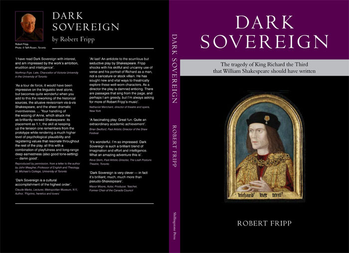 ... - ROBERT FRIPP, DARK SOVEREIGN: A CHALLENGE TO WILLIAM SHAKESPEARE