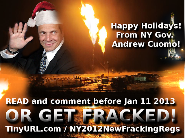 http://1.bp.blogspot.com/-LDT2ytZ8Geg/ULk3xLSIbxI/AAAAAAAAA7g/ilUlAN-0rJk/s640/happy+holidays+from+cuomo+read+or+get+fracked+new+regs+2012.png