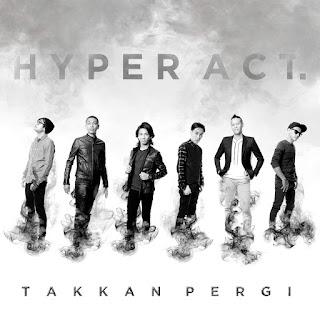 Hyper Act - Takkan Pergi on iTunes