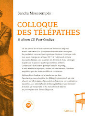 Colloque des télépathes & Album CD Post-Gradiva (L'Attente, 2017)