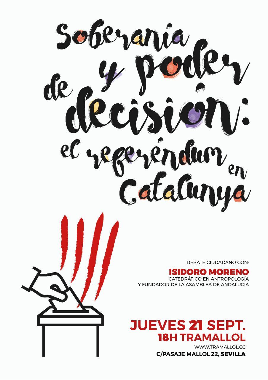 CHARLA-DEBATE CON ISIDORO MORENO: Soberanía y poder de decisión: el referéndum en Cataluña.
