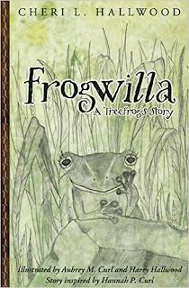 http://www.amazon.com/Frogwilla-Treefrogs-Story-Cheri-Hallwood/dp/0977442268/ref=tmm_pap_swatch_0?_encoding=UTF8&sr=1-1&qid=1436464549