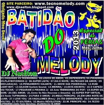 CD Batidão do Melody - 2013 (Especial de Férias) - Dj Naelton
