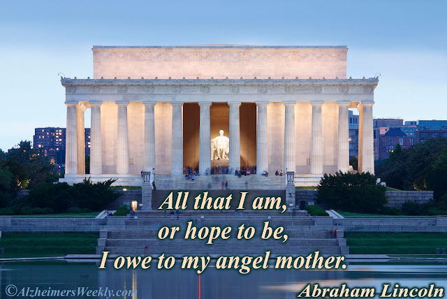 "Lincoln Memorial, with saying, ""All that I am, or hope to be, I owe to my angel mother. (Abraham Lincoln)"""
