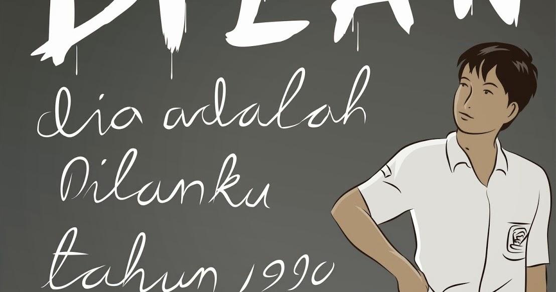Bang Herbal: Sinopsis Novel DILAN: DIA ADALAH DILANKU ...