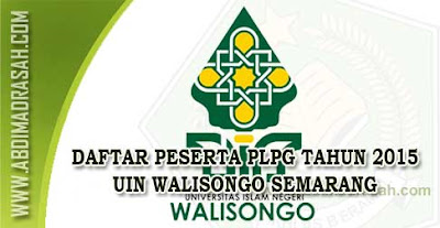Daftar Peserta PLPG Tahun 2015 UIN Walisongo Semarang