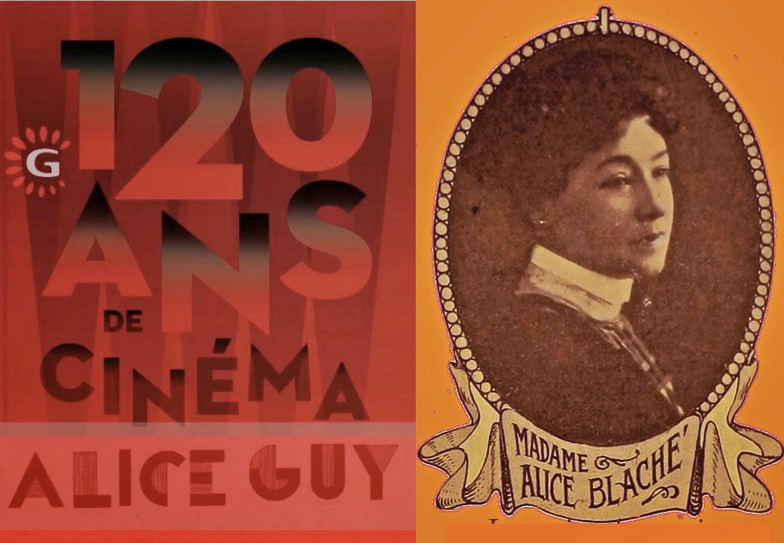Gaumont 120 ans: Alice Guy depuis que le cinéma existe