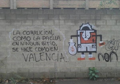 """La corrucion, como la paella en ningun sitio, se hace como en Valencia."" Translated, ignoring spelling errors: ""Corruption, like paella, in no place do they make it like in Valencia."""