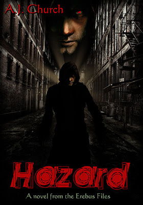 Hazard, Book 2 of The Erebus Files by A.J. Church