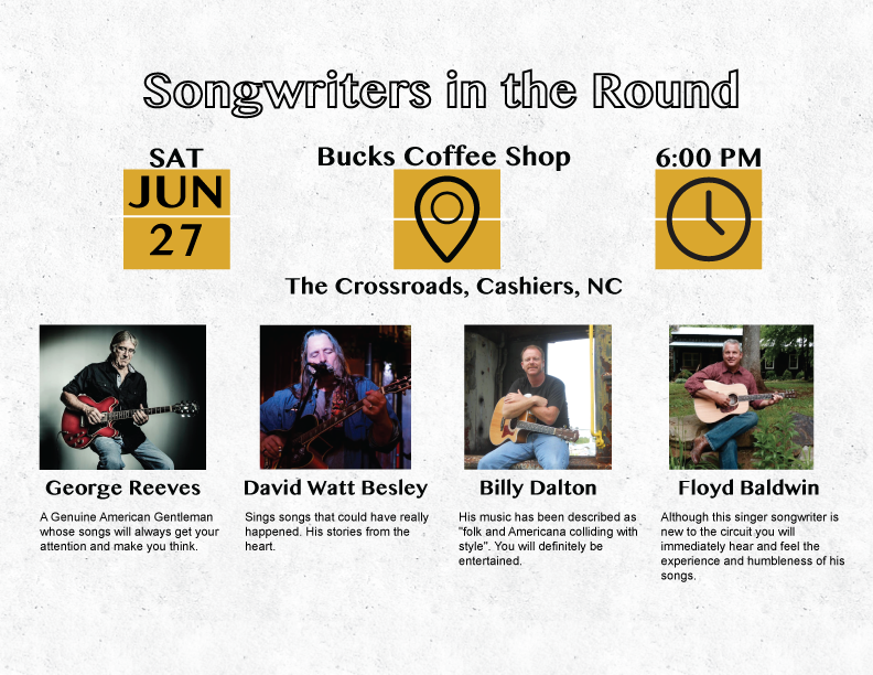 June 27th Songwriters in the Round, Cashiers, NC