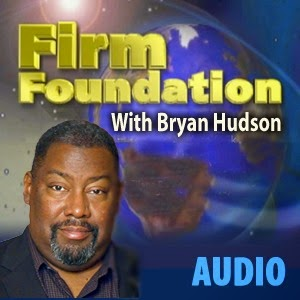 Firm Foundation Podcast