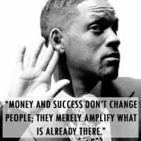 money dont change people