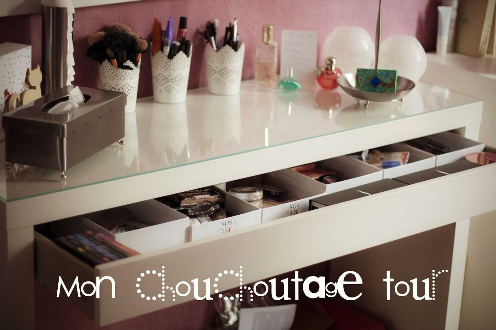 mademoiselle papote mon rangement make up. Black Bedroom Furniture Sets. Home Design Ideas