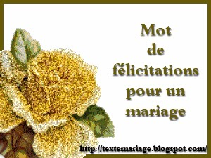 Mot de félicitations pour un mariage