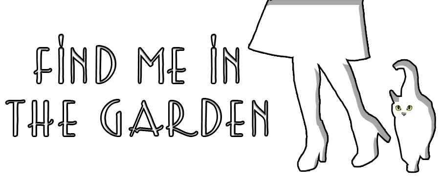 Find me in the garden