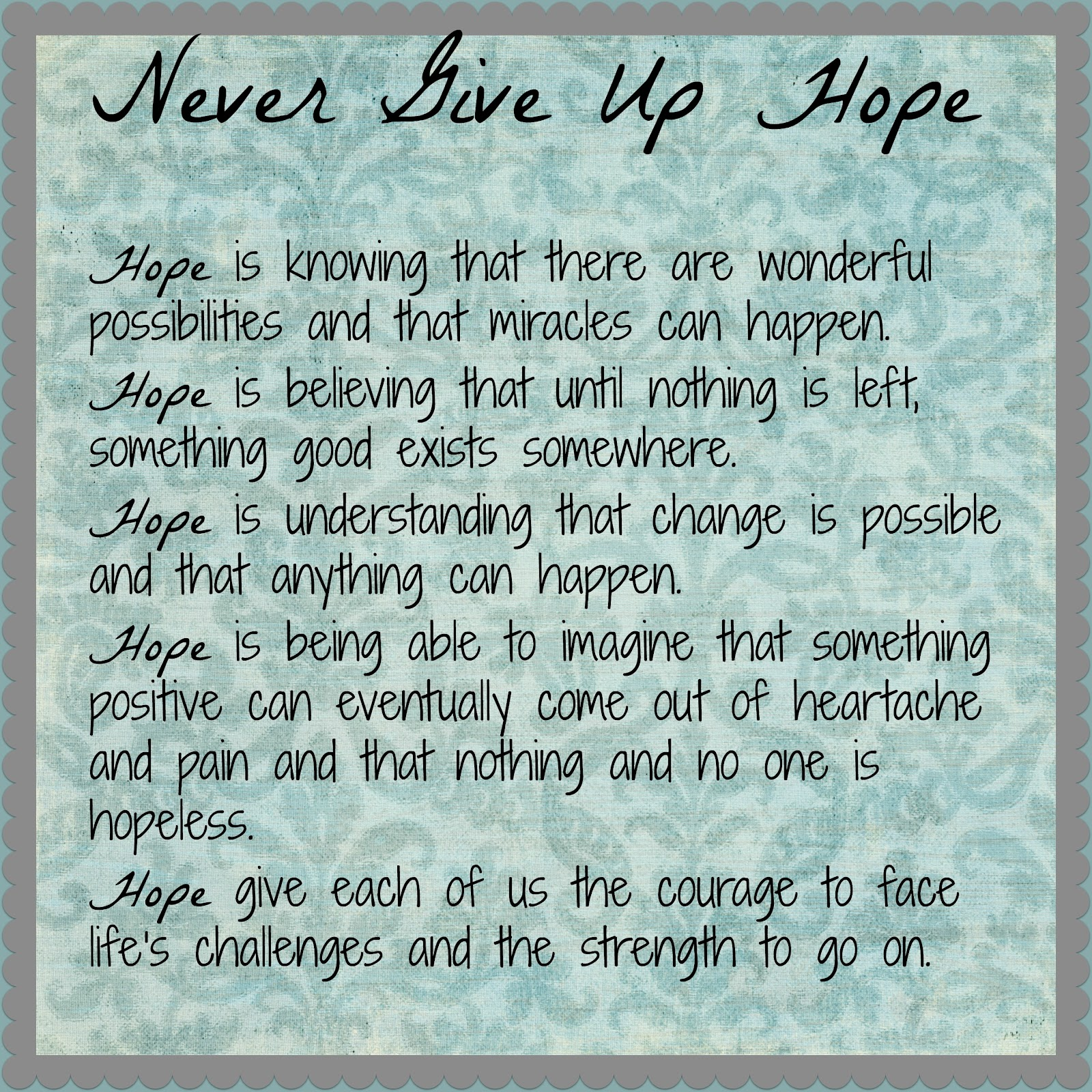 Never Give Up Hope Quotes. QuotesGram