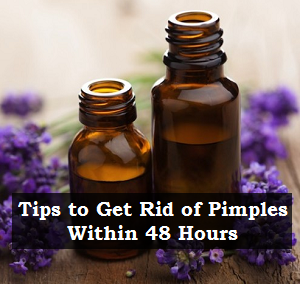 Tips to Get Rid of Pimples Within 48 Hours