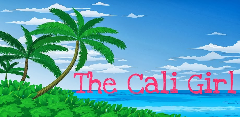 <center>The Cali Girl </center>