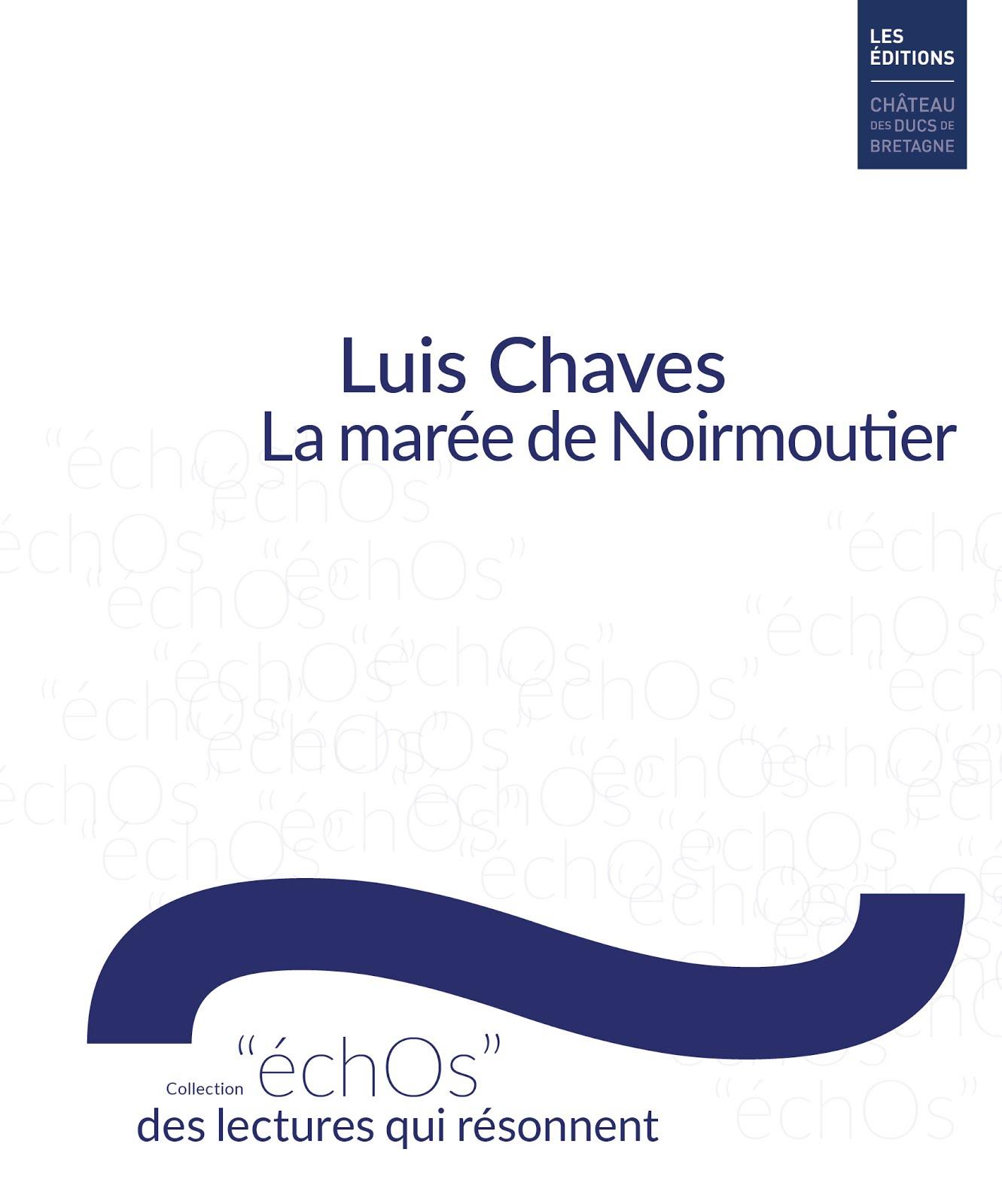 La marée de Noirmoutier / Éditions du Château des ducs de Bretagne