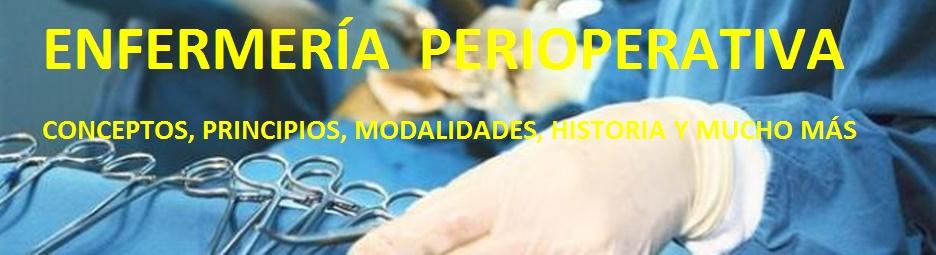 ENFERMERIA  PERIOPERATORIA     (Quirurgica)