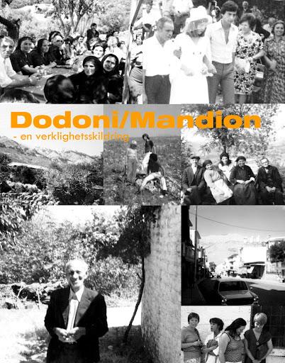 Dodoni/Mandion, en verklighetsskildring.