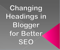 Optimize Blogger Headings