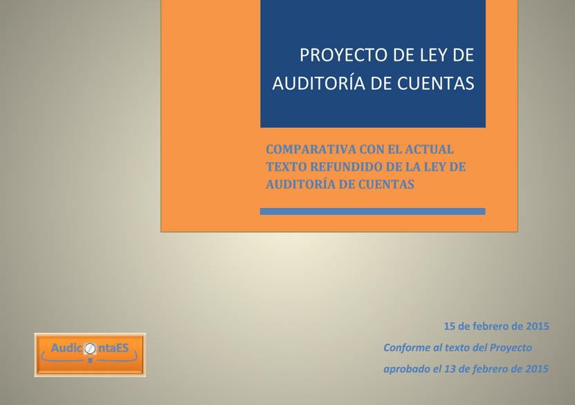 Proyecto de Ley de Auditoría de cuentas cambios y novedades