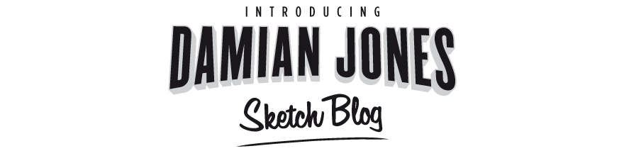Damian Jones Sketch Blog