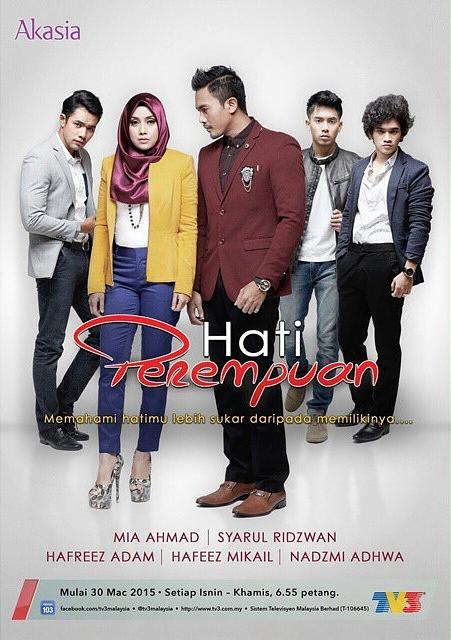 Hati Perempuan (2015) Akasia TV3, Drama, Drama Melayu, Tonton Drama Melayu, Slot Akasia, TV3