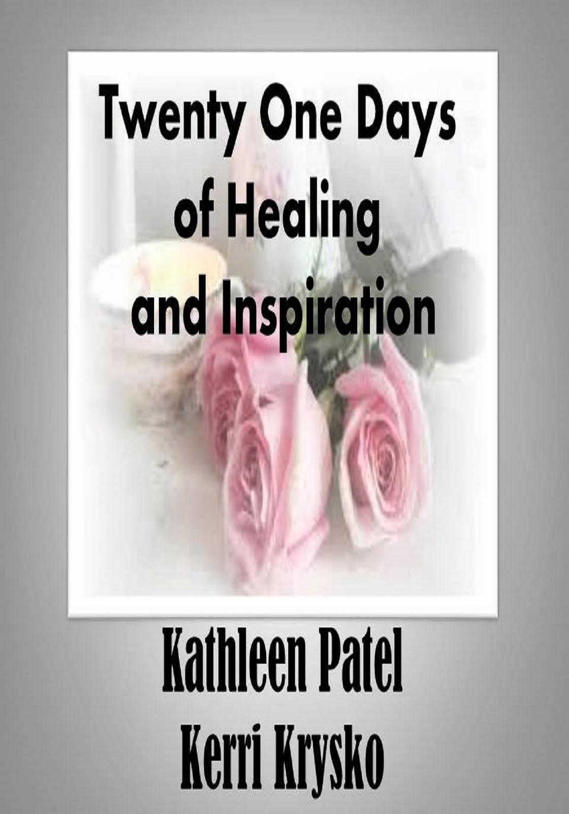 Twenty One Days of Healing and Inspiration