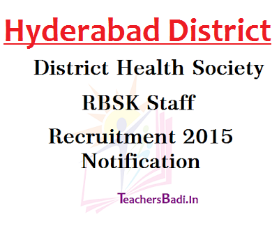 Hyderabad,RBSK Staff Recruitment,District Health Society