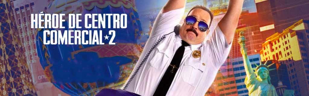 Héroe de Centro Comercial 2 (2015)