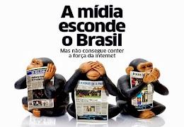 A mídia esconde o Brasil, mas não consegue conter a força da internet