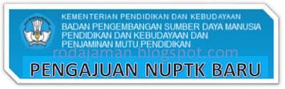 Prosedur Pengajuan NUPTK Baru 2013 di Padamu Negeri