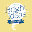 More Bright Ideas