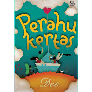 download novel perahu kertas [gratis]