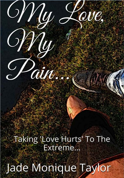 My Love... My Pain - BUY THE BOOK
