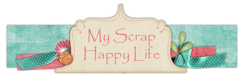 my scrap happy life