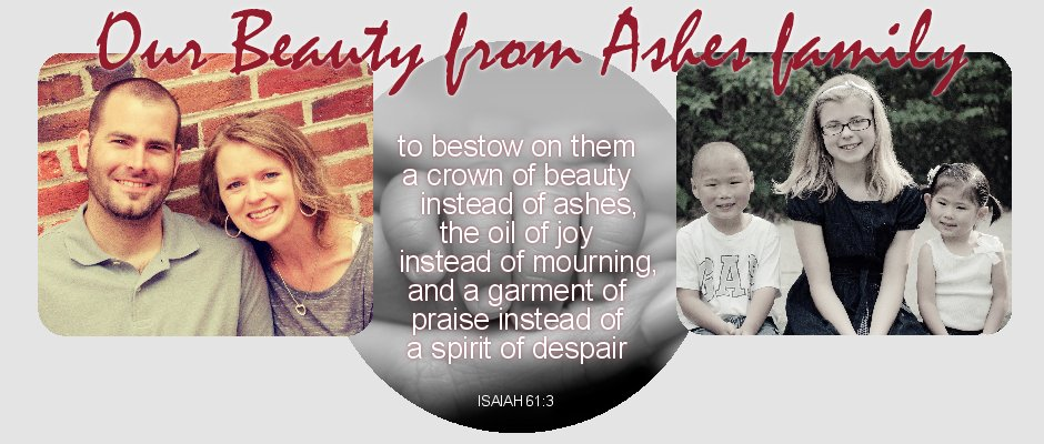 Beauty from Ashes Family