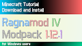 HOW TO INSTALL<br>Ragnamod IV Modpack [<b>1.12.1</b>]<br>▽