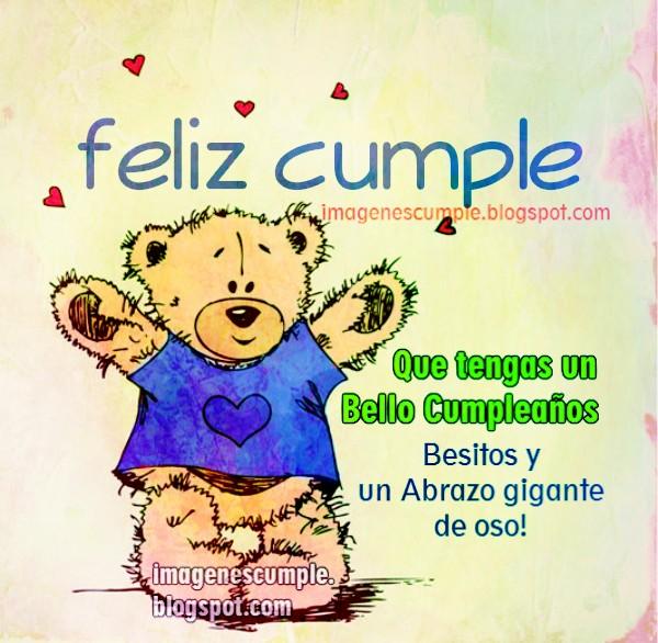 Cumpleaños feliz tierno para una persona muy querida, besos, abrazos, frase de bonito cumpleaños, imagen cumple especial