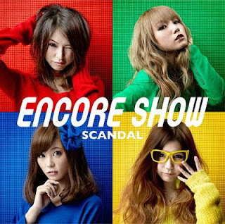 SCANDAL - ENCORE SHOW [Album]