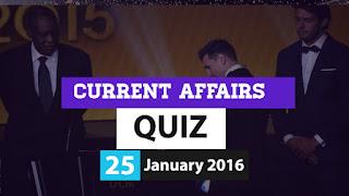 Current Affairs Quiz 13 January 2016