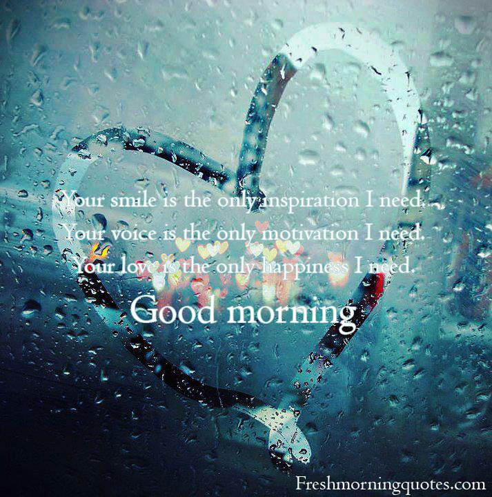 your smile good morning love quotes for her