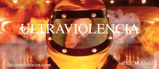 imagen de persona con traje de asbesto frente a una explosión, llamas junto al título de la obra Ultraviolencia, capítulo 1, por @Ed_M_Undo, poeta indie digital transmoderno del blog ficciondislexica.com