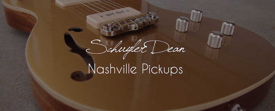 Schuyler Dean/Nashville Pickups
