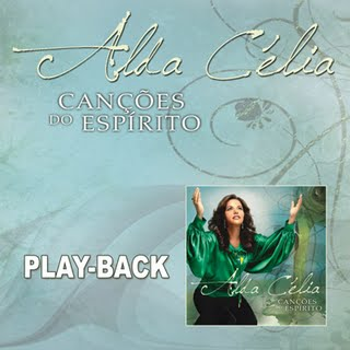 Alda C�lia - Can��es do Esp�rito (playback)