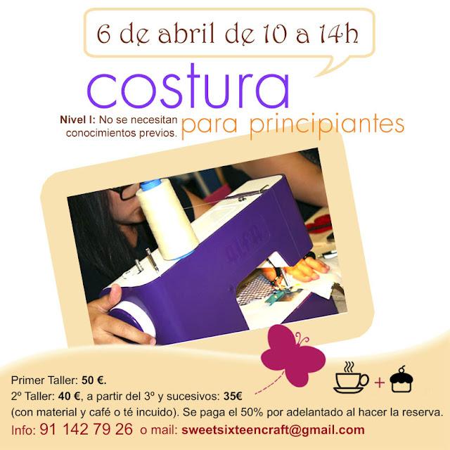 Taller monográfico Costura para Principiantes en Sweet sixteen craft store Madrid