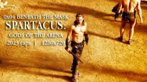 Bên dưới mặt nạ - Beneath The Mask Spartacus