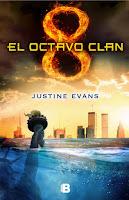 LIBRO - El octavo clan  Justine Evans (Ediciones B 8 Abril 2015)  LITERATURA JUVENIL | edición papel & ebook kindle